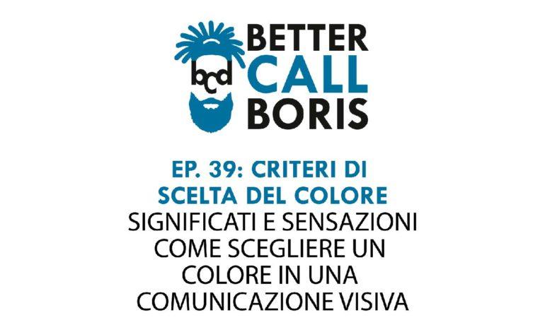 Better Call Boris Episodio 39: La scelta dei colori
