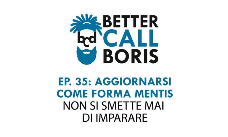 Better Call Boris episodio 35: Aggiornamento come Mood