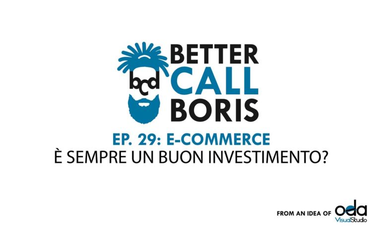 Better Call Boris episodio 29: E-commerce, quando, come e perché