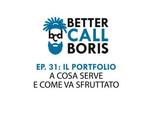 Better Call Boris episodio 31: IL PORTFOLIO