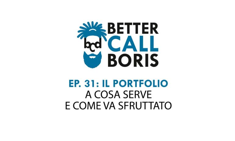 Better Call Boris episodio 31: IL PORTFOLIO