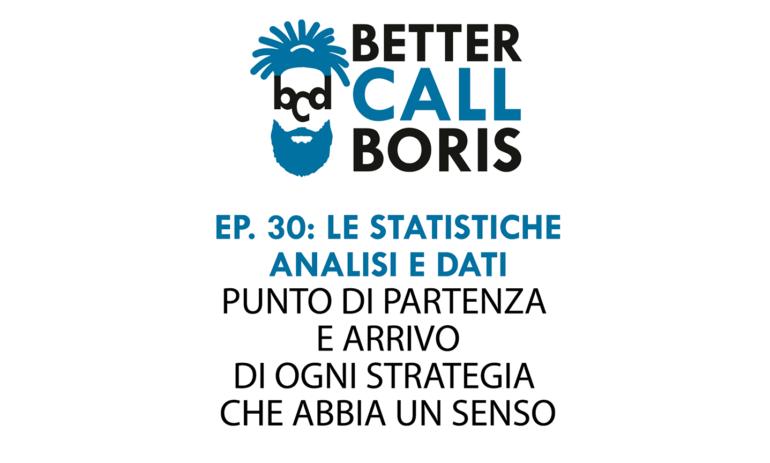 Better Call Boris episodio 30: Le Statistiche