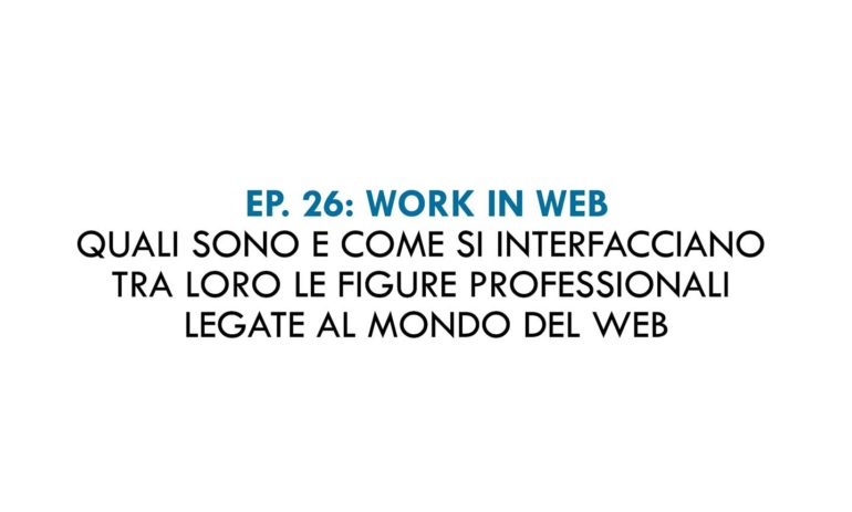 Better Call Boris episodio 26: Le professioni digitali