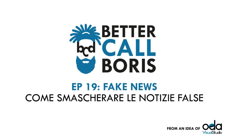 BCB EP. 19: LE FAKE NEWS
