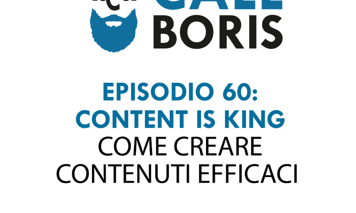 Better Call Boris episodio 60 – Content is king