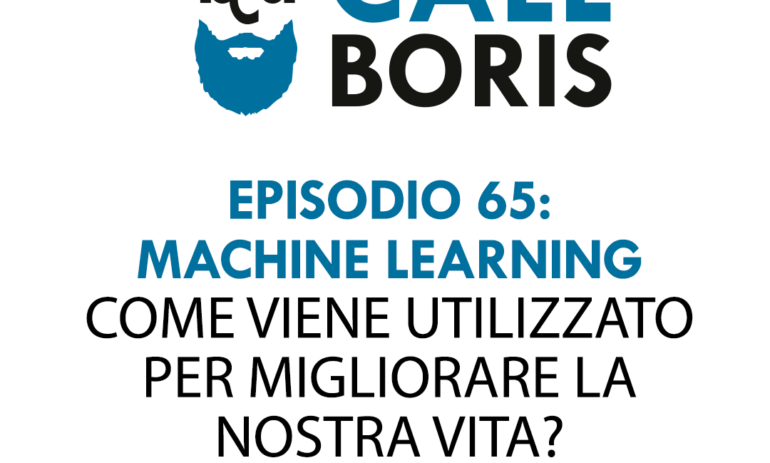 Better Call Boris episodio 65 – Machine Learning