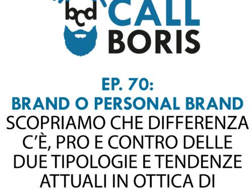 Better Call Boris episodio 70 – Branding e Personal Branding